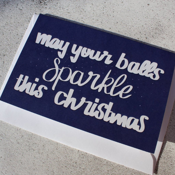 'May your balls Sparkle this Christmas' Christmas Card - fay-dixon-design