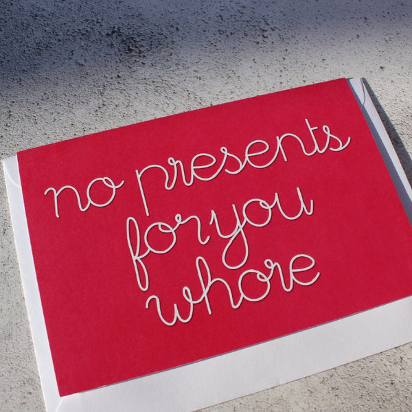 'No Presents for you Whore' Christmas Card - fay-dixon-design