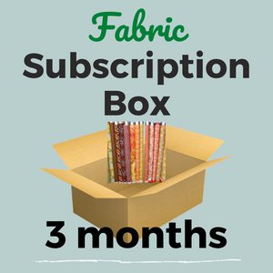 Monthly Subscription Box: Fabric