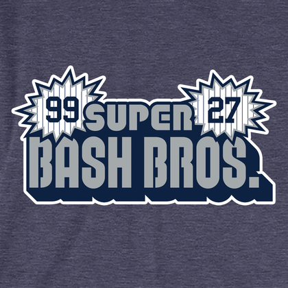 Super Bash Bros, NYY