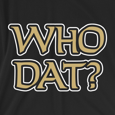 Who Dat?