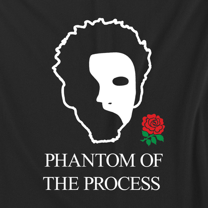 Phantom of the Process