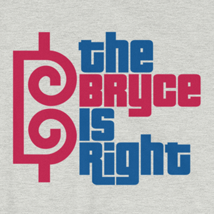 The Bryce is Right