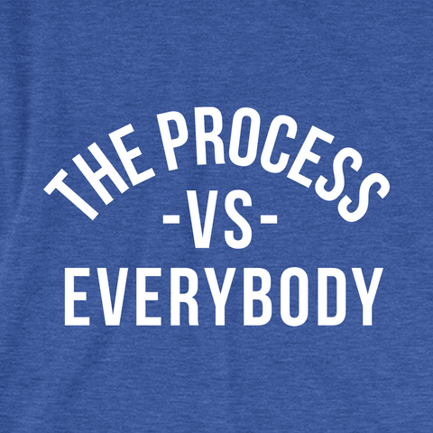 Process vs. Everybody
