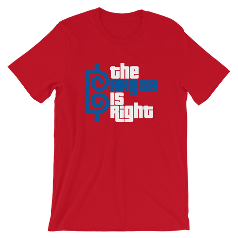The Bryce is Right - T-Shirt