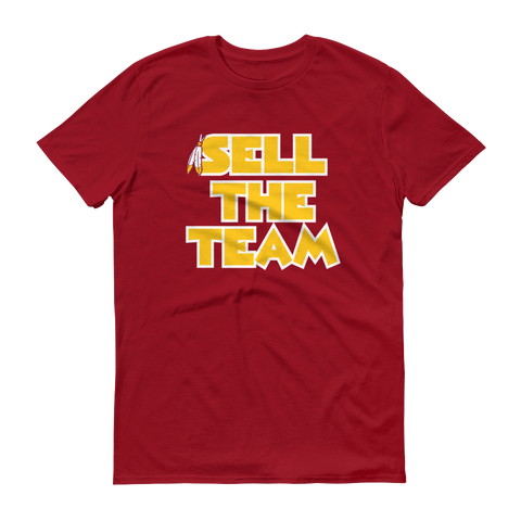 Sell The Team - T-Shirt