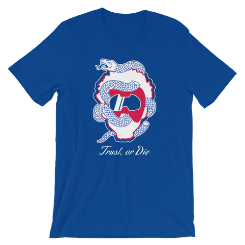 Trust, or Die - T-Shirt