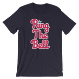 Ring The Bell - T-Shirt