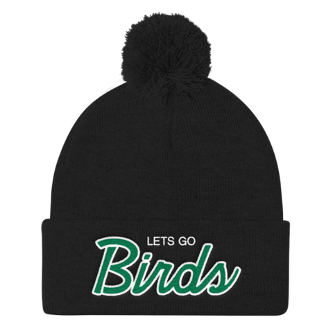Lets Go Birds - Pom Knit Cap