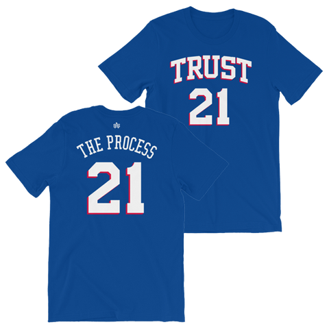 Trust The Process Shirsey - T-Shirt