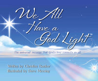 We All Have a God Light Children's Book (Hard Cover)