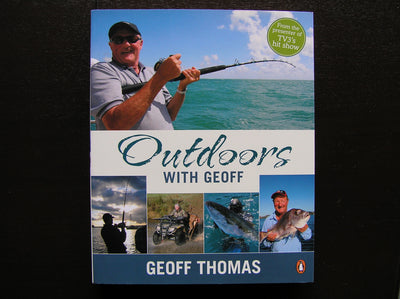 Outdoors With Geoff - Geoff Thomas
