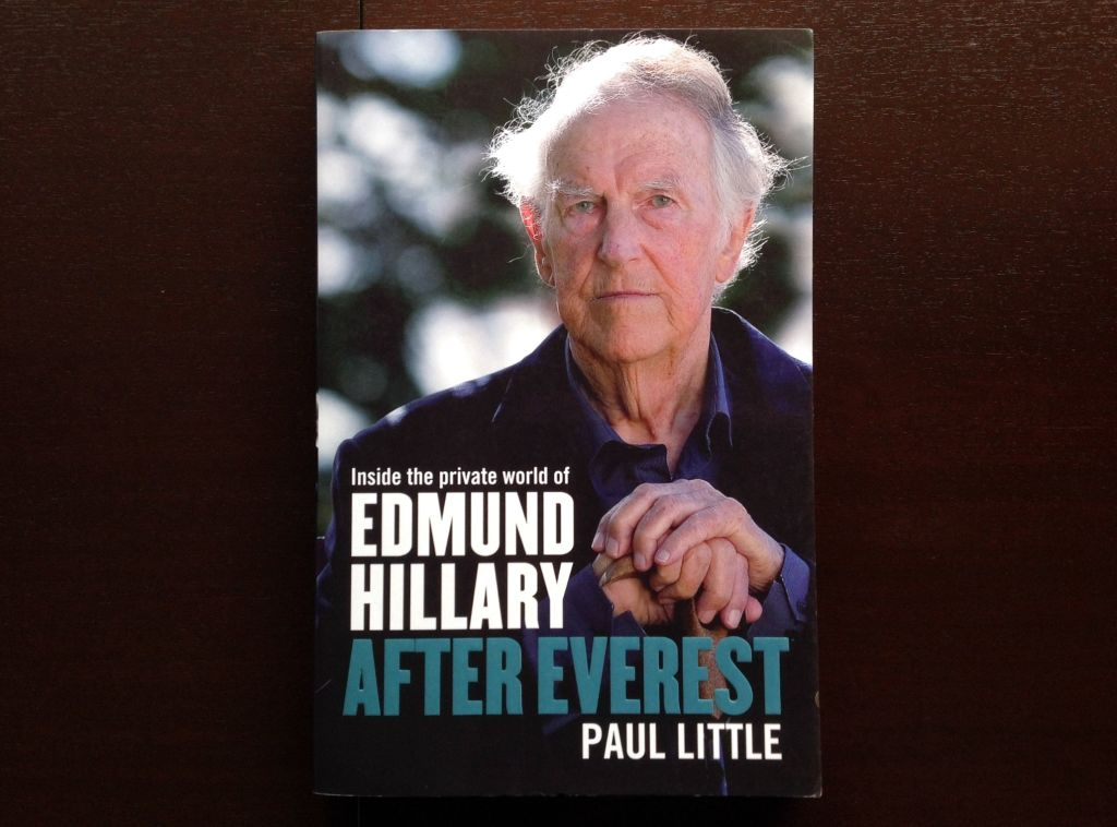 After Everest: Inside The Private World Of Edmund Hillary - Paul Little Non-Fiction
