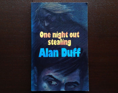 Alan Duff - One Night Out Stealing Fiction