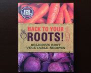 Back To Your Roots! (Food Heroes) Non-Fiction