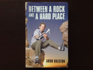 Between A Rock And Hard Place - Aron Ralston Non-Fiction
