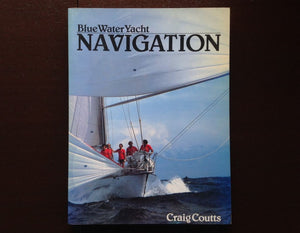 Blue Water Yacht Navigation - Craig Coutts Non-Fiction