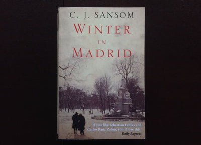 C. J. Sansom - Winter In Madrid Fiction