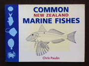 Common New Zealand Marine Fishes - Chris Paulin Non-Fiction