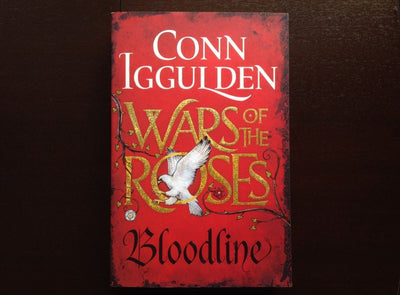 Conn Iggulden - Wars Of The Roses: Bloodline Fiction