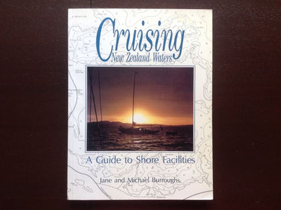 Cruising New Zealand Waters - Jane and Michael Burroughs Non-Fiction