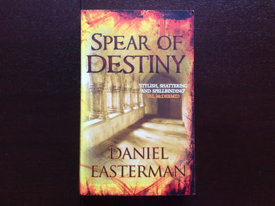 Daniel Easterman - Spear Of Destiny Fiction
