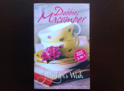 Debbie Macomber - A Mothers Wish (3N1) Fiction