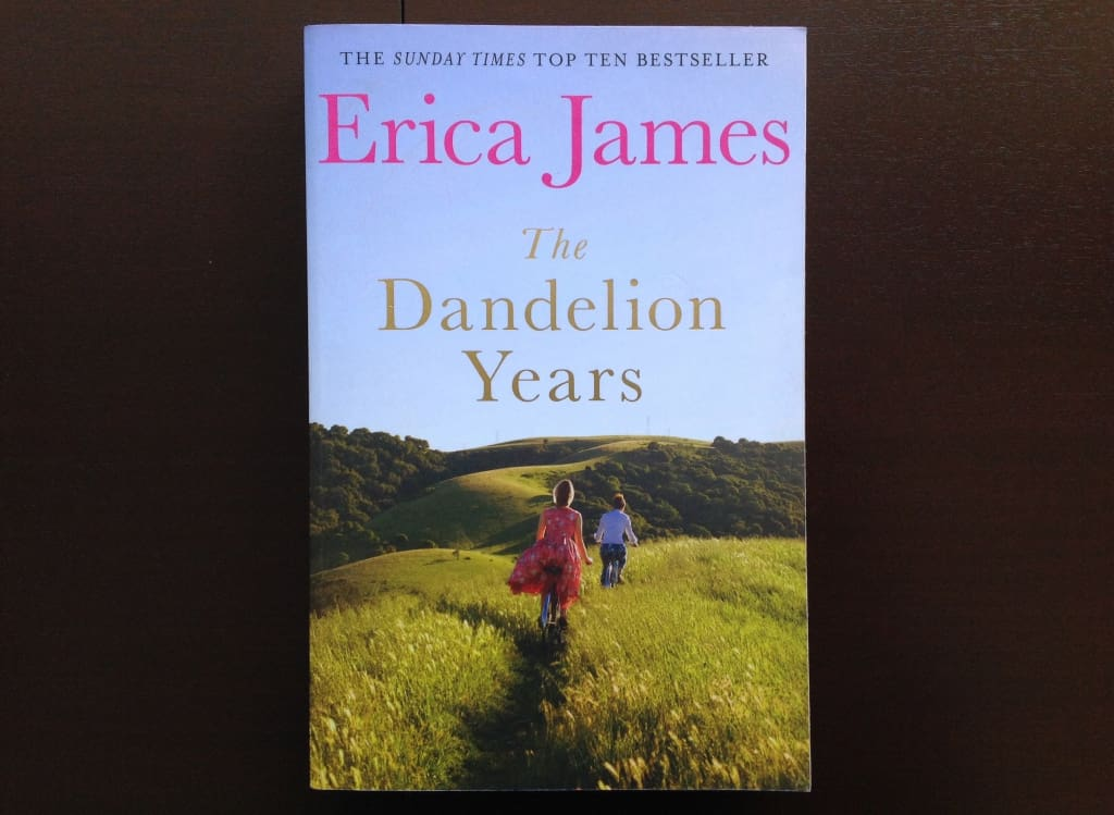 Erica James - The Dandelion Years