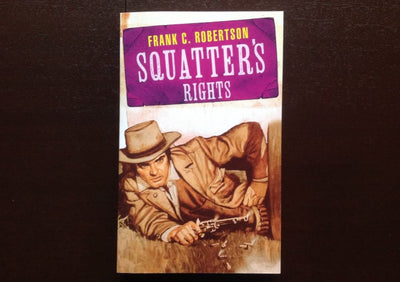 Frank C. Robertson - Squatters Rights Fiction