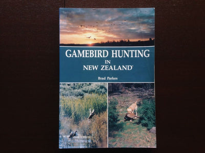 Gamebird Hunting In New Zealand By Brad Parkes Non-Fiction