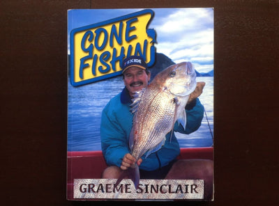 Gone Fishin - Graeme Sinclair (Signed) Non-Fiction