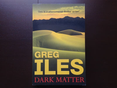 Greg Iles - Dark Matter Fiction