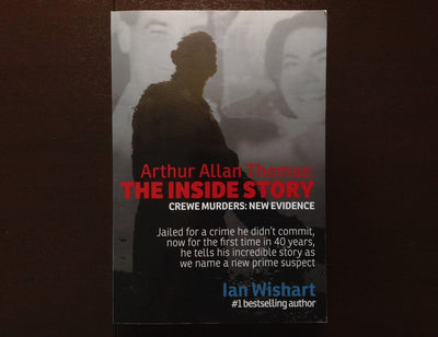 Ian Wishart - Arthur Allan Thomas: The Inside Story Non-Fiction