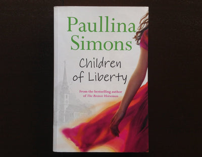 Paullina Simons - Children of Liberty