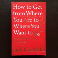 Jack Canfield - How To Get From Where You Are Want Be Non-Fiction