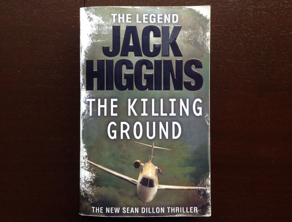 Jack Higgins - The Killing Ground Fiction