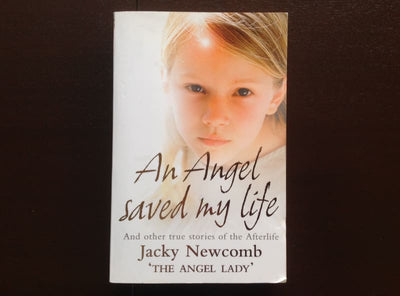 Jacky Newcomb - An Angel Saved My Life Non-Fiction