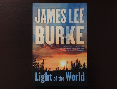 James Lee Burke - Light Of The World Fiction