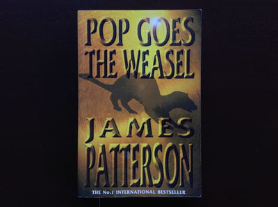 James Patterson - Pop Goes The Weasel Fiction