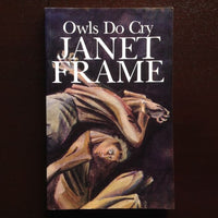 Janet Frame - Owls Do Cry Fiction