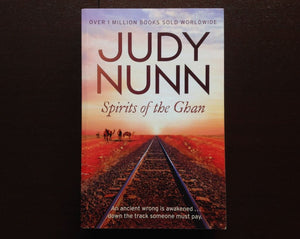 Judy Nunn - Spirits Of The Ghan Fiction
