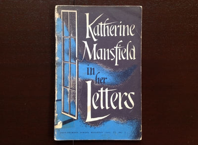 Katherine Mansfield in Her Letters - D. M. Davis Non-Fiction