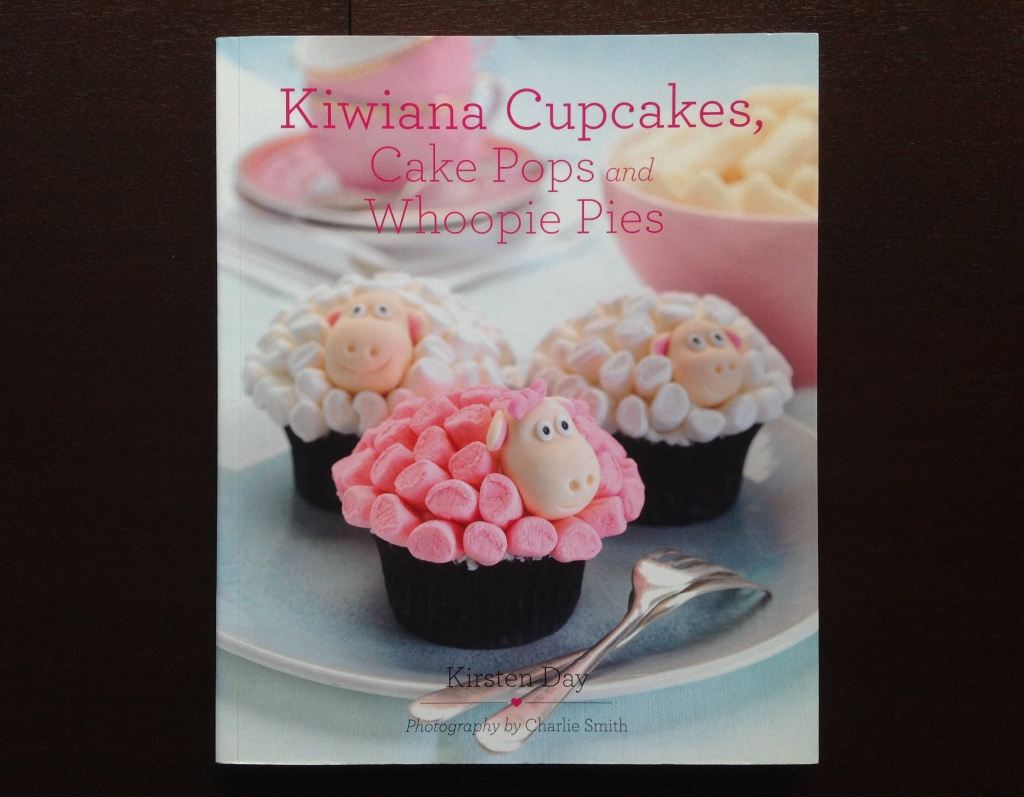 Kiwiana Cupcakes Cake Pops And Whoopie Pies - Kirsten Day Non-Fiction