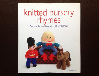 Knitted Nursery Rhymes - Sarah Keen Non-Fiction