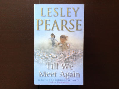 Lesley Pearse - Till We Meet Again Fiction