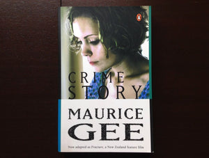 Maurice Gee - Crime Story Fiction