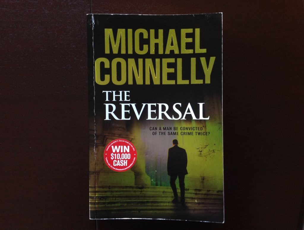 Michael Connelly - The Reversal Fiction