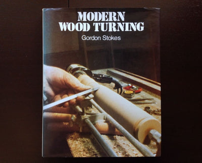Modern Wood Turning - Gordon Stokes Non-Fiction