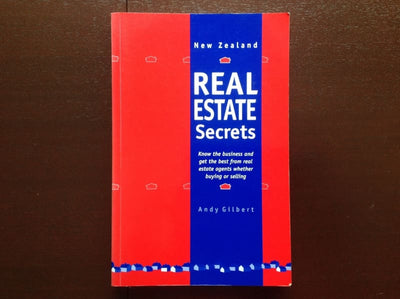New Zealand Real Estate Secrets - Andy Gilbert Non-Fiction