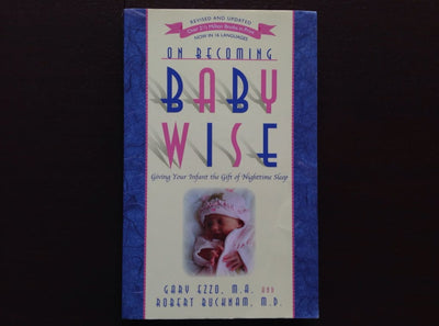 On Becoming Babywise - Gary Ezzo & Robert Bucknam Non-Fiction